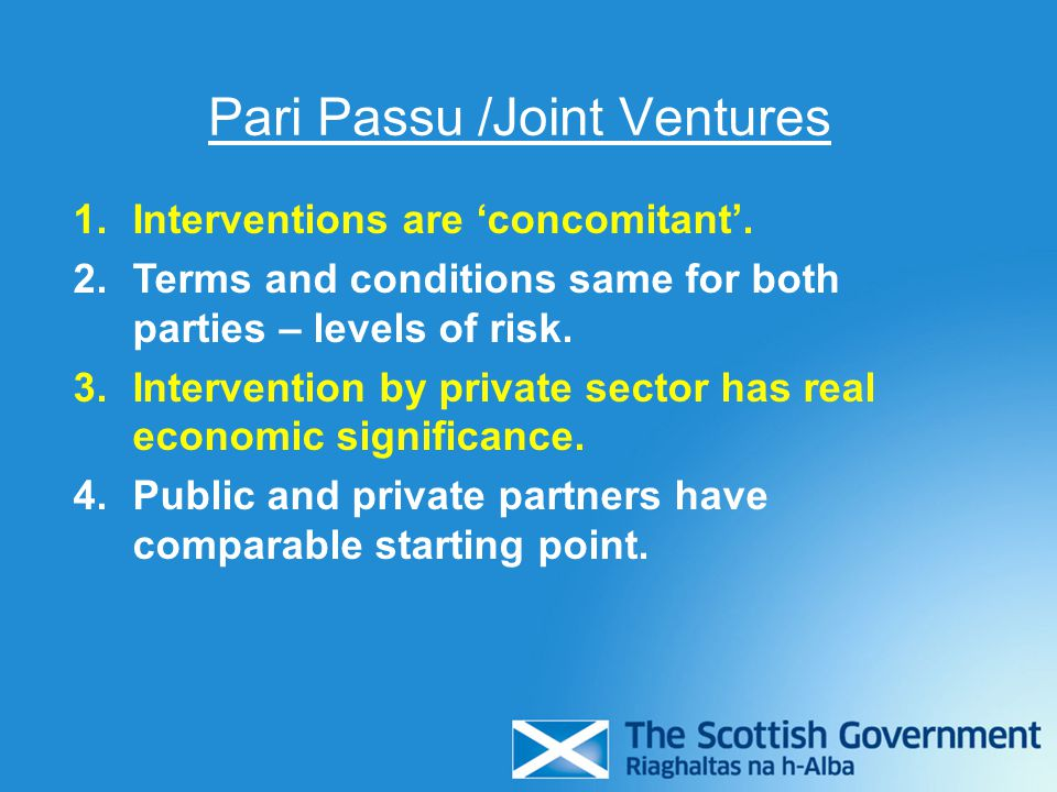 Pari Passu /Joint Ventures 1.Interventions are 'concomitant'.
