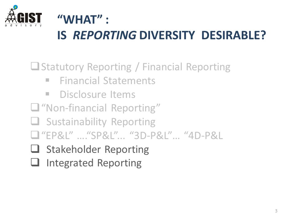  Statutory Reporting / Financial Reporting  Financial Statements  Disclosure Items  Non-financial Reporting  Sustainability Reporting  EP&L …. SP&L ...