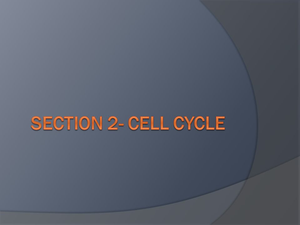 1.The cell cycle is a repeated pattern of growth and division that occurs in eukaryotic cells.