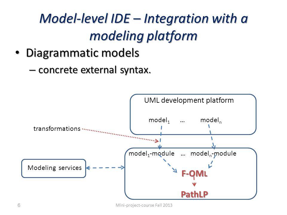 Reasoning about the directed graph Adding more constraints: – Rules: path(?node_list):Path :-?N1.path(?node_list)[?N2]; path(?node_list).nodes[?node_list] :-?N1.path(?node_list)[?N2]; ?E:Edge :- ?N1.edge(?E)[?N2]; ?E.source[?N] :- ?E:Edge,?N.edge(?E)[?N1]; – Constraint: !- ?E.source[?N1],?E.source[?N2], ?N1!=?N2; !- ?N1.path(?P)[?N2], ?P.member[?N],not ?N:Node; A single labeled edge between nodes: !- ?N1.edge(?L1)[?N2], ?N1.edge(?L2)[?N2], ?L1 != ?L2; A single labeled edge leaving a node: !- Node!edge(?L)[Node]{0..1}; Mini-project-course Fall 201327 n1 n2 n4n3 n5 n6 e54