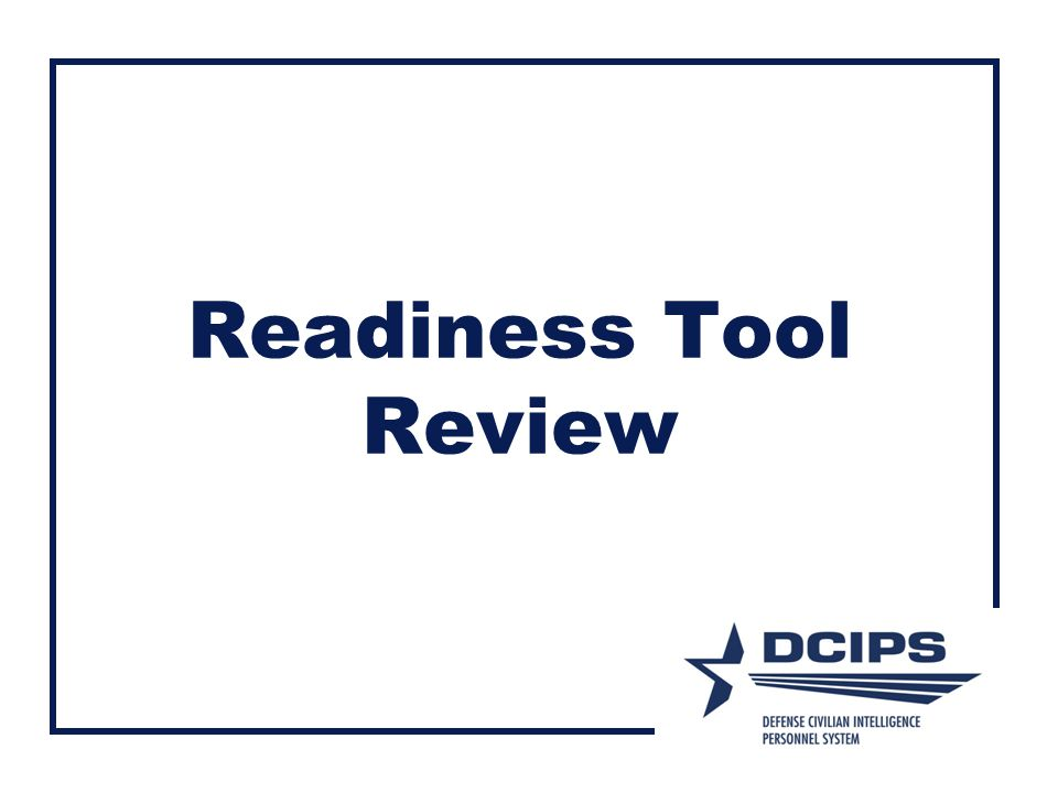 Readiness Tool Review