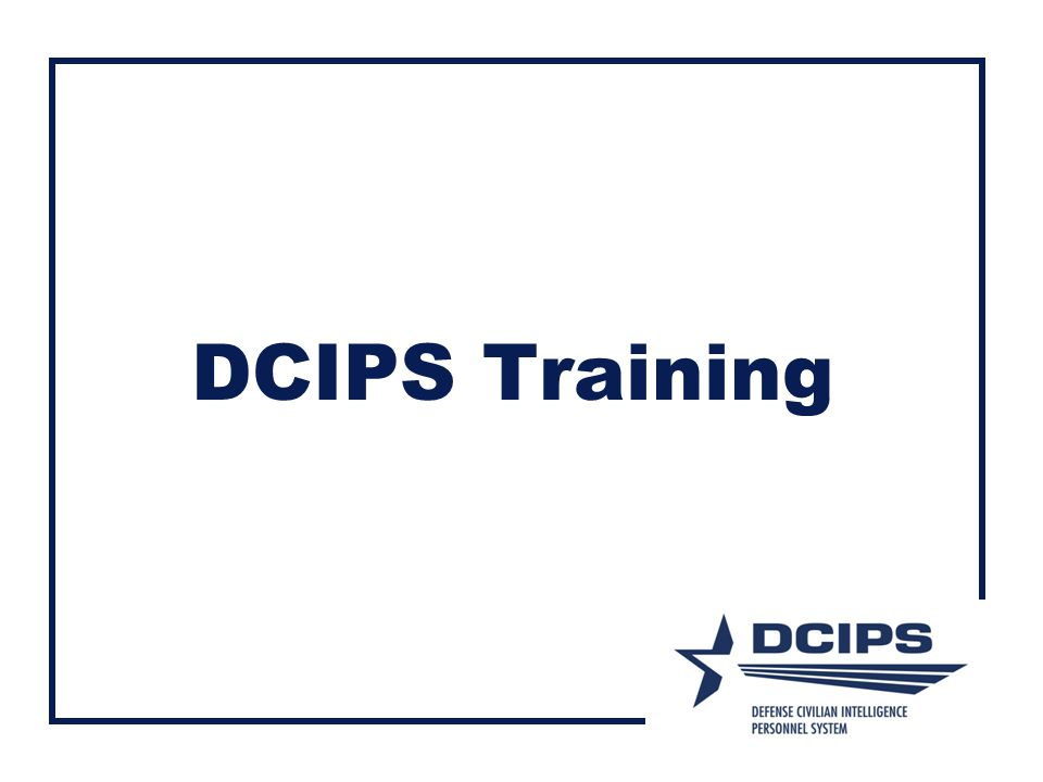 DCIPS Training