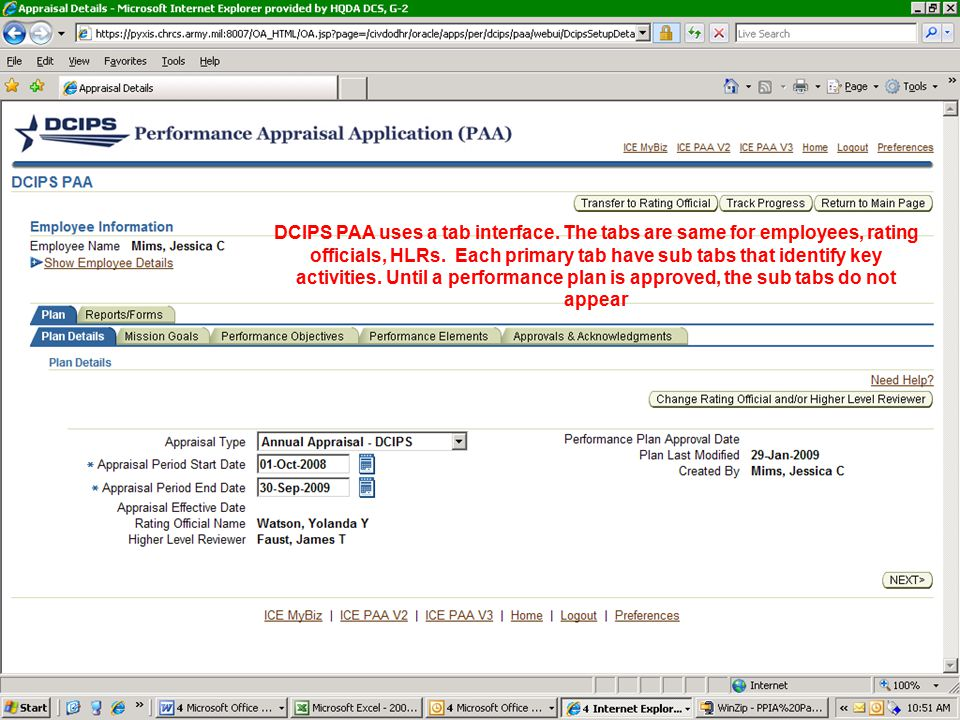 DCIPS PAA uses a tab interface.The tabs are same for employees, rating officials, HLRs.