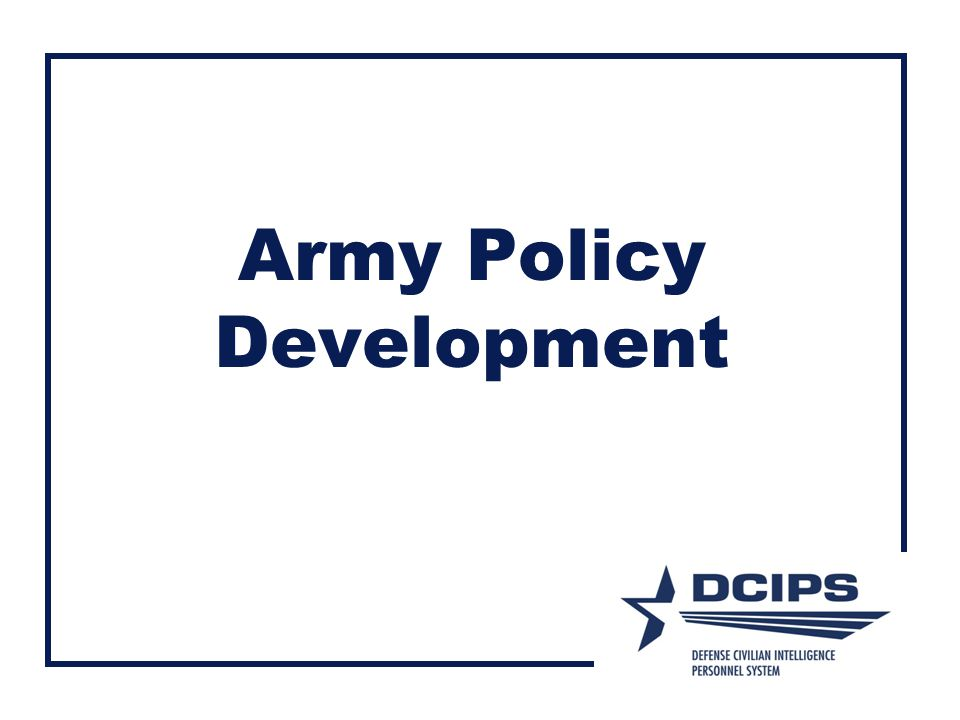 Army Policy Development