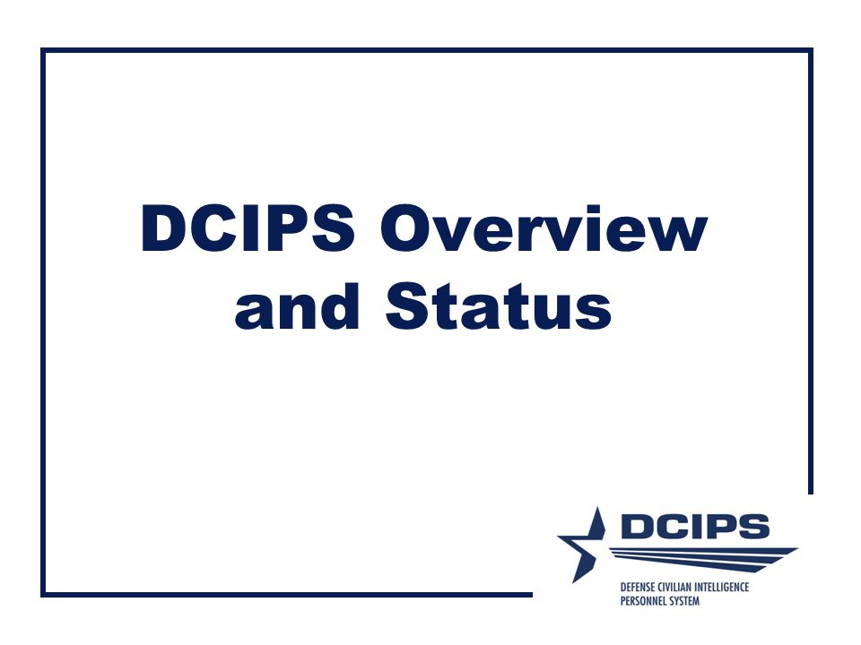 DCIPS Overview and Status