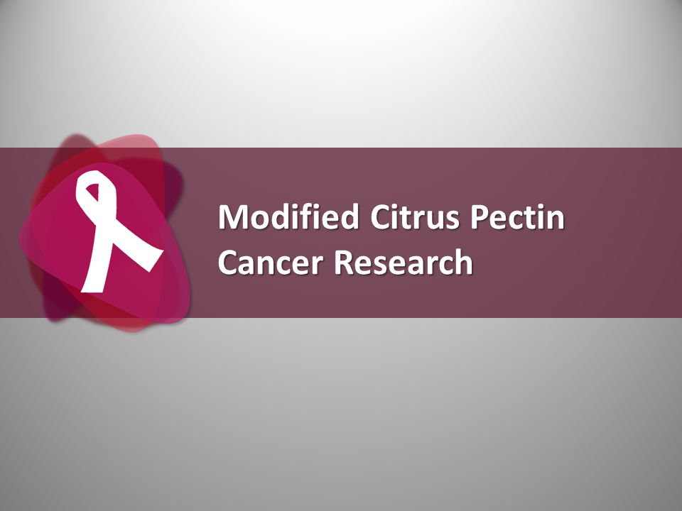 Modified Citrus Pectin Cancer Research