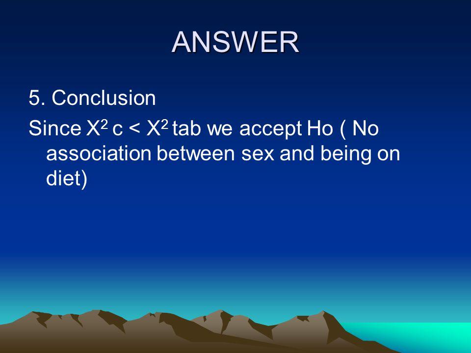ANSWER 5.