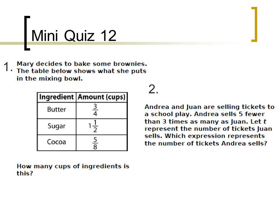 Mini Quiz 12 1. 1. 2.