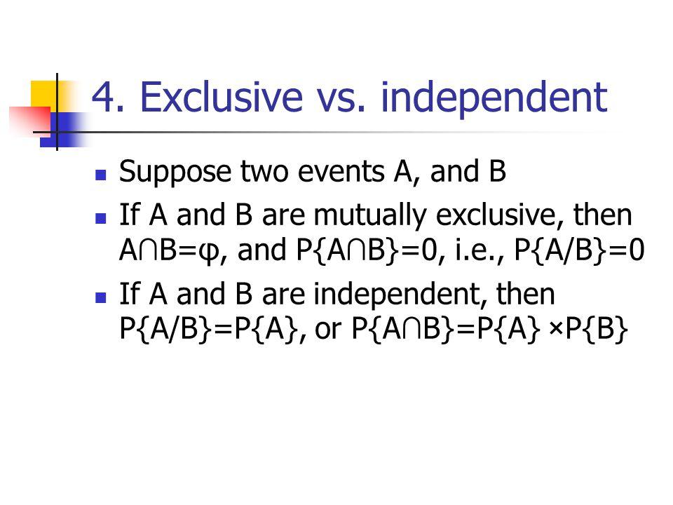 4. Exclusive vs.