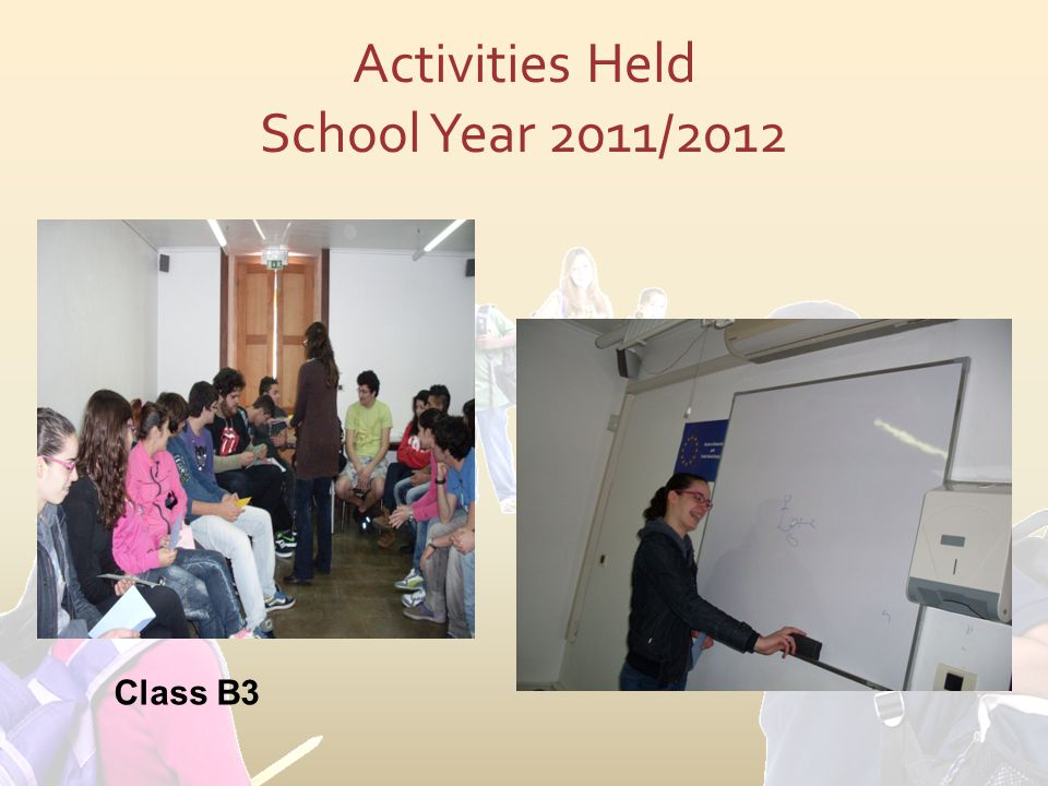 Activities Held School Year 2011/2012 Class B3