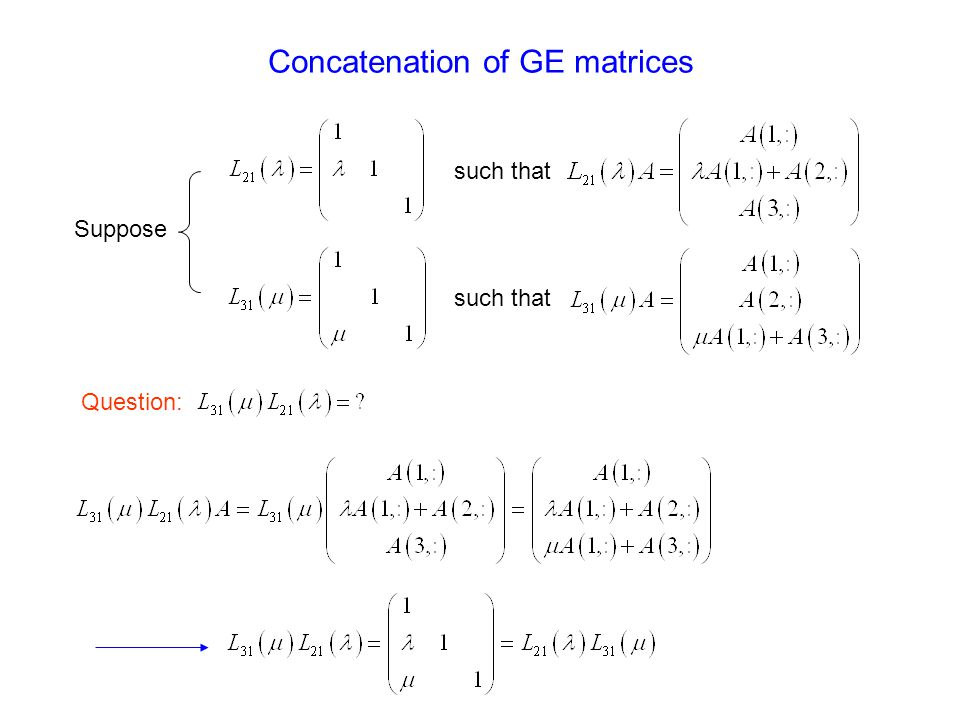 such that Concatenation of GE matrices Suppose Question: