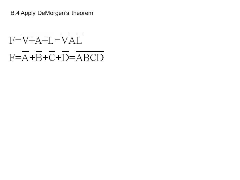 B.4 Apply DeMorgen's theorem