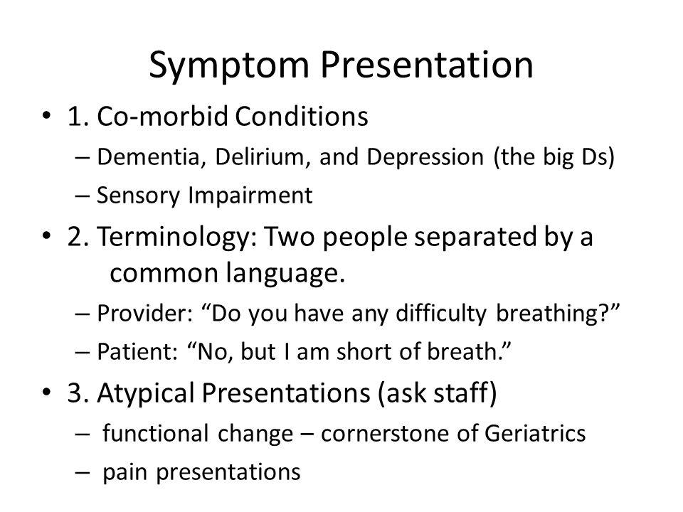 Symptom Presentation 1.