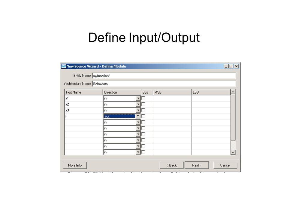 Define Input/Output