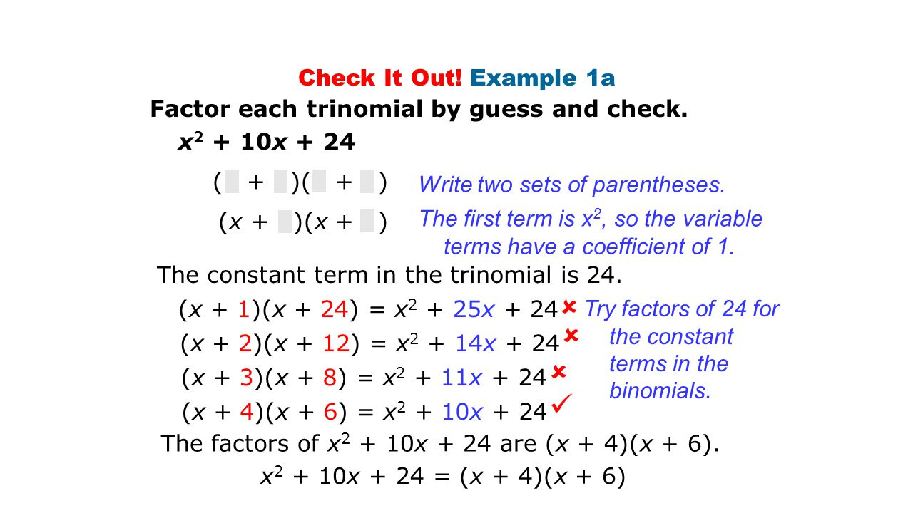 Check It Out.Example 1b Factor each trinomial by guess and check.