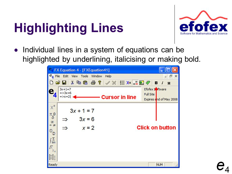 Highlighting Lines Individual lines in a system of equations can be highlighted by underlining, italicising or making bold.
