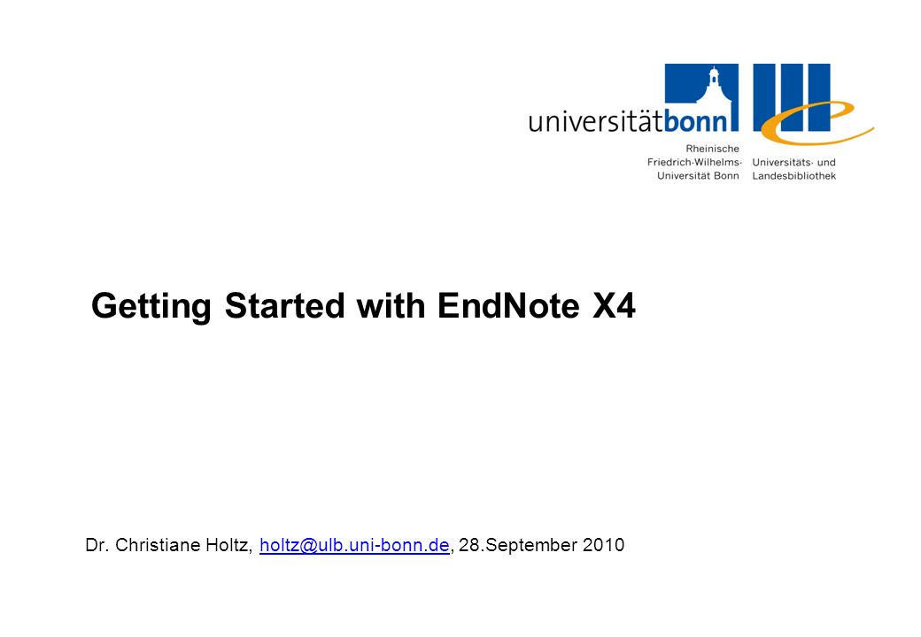 Getting Started with EndNote X4 Dr.
