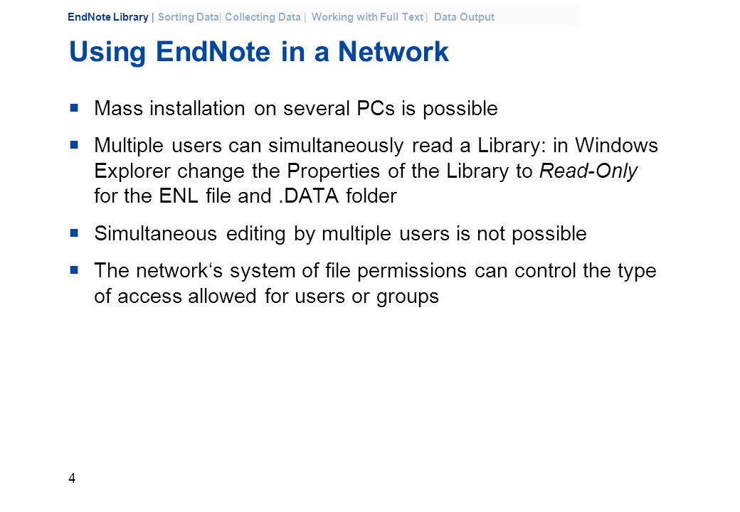 45 EndNote Library | Sorting Data| Collecting Data | Working with Full Text | Data Output Editing Output Style  E.g.