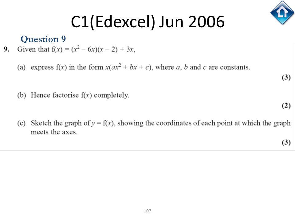 107 C1(Edexcel) Jun 2006 Question 9