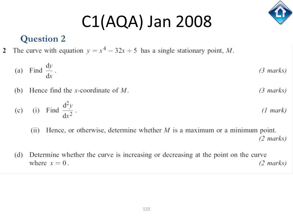 133 C1(AQA) Jan 2008 Question 2