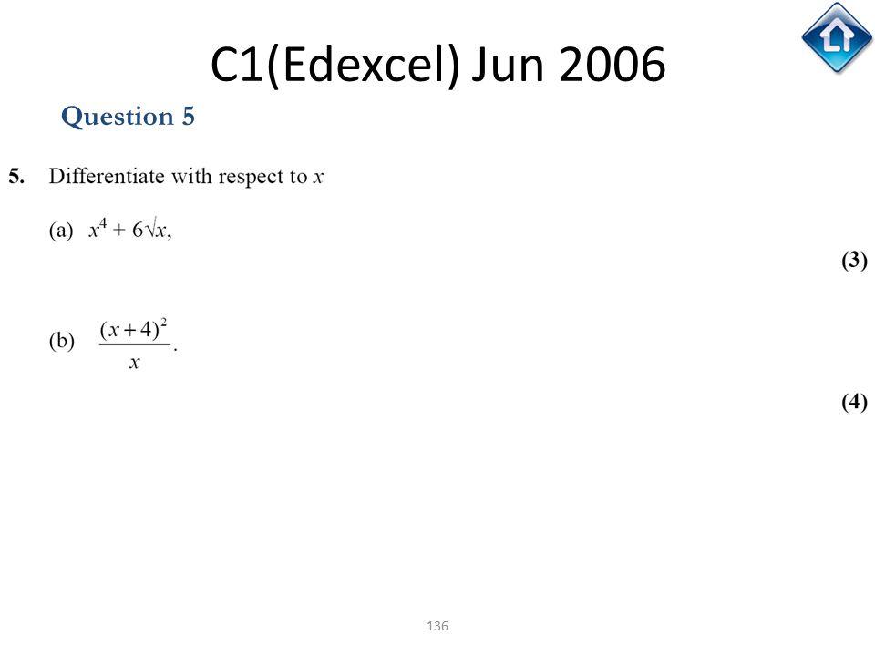 136 C1(Edexcel) Jun 2006 Question 5