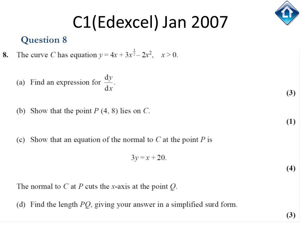 138 C1(Edexcel) Jan 2007 Question 8