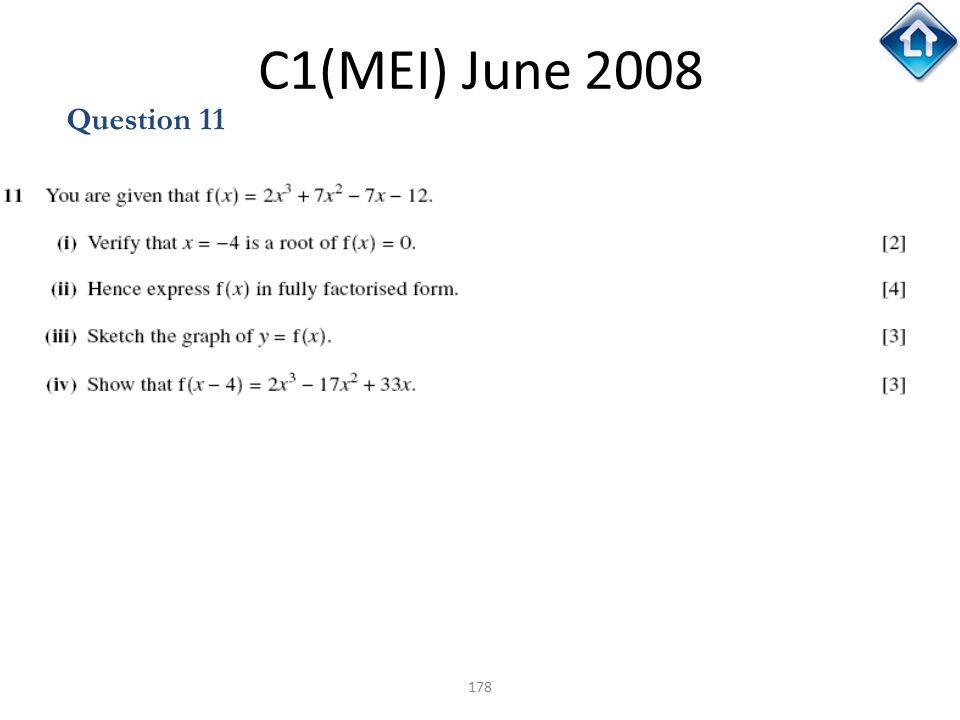 178 C1(MEI) June 2008 Question 11