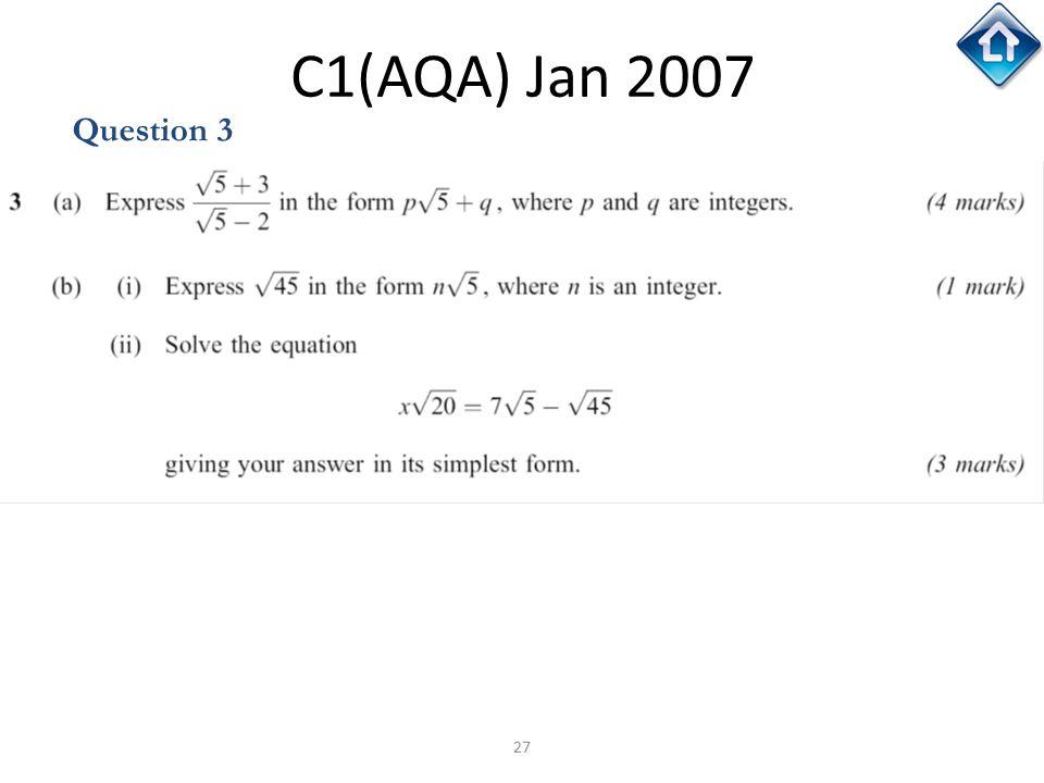 27 C1(AQA) Jan 2007 Question 3