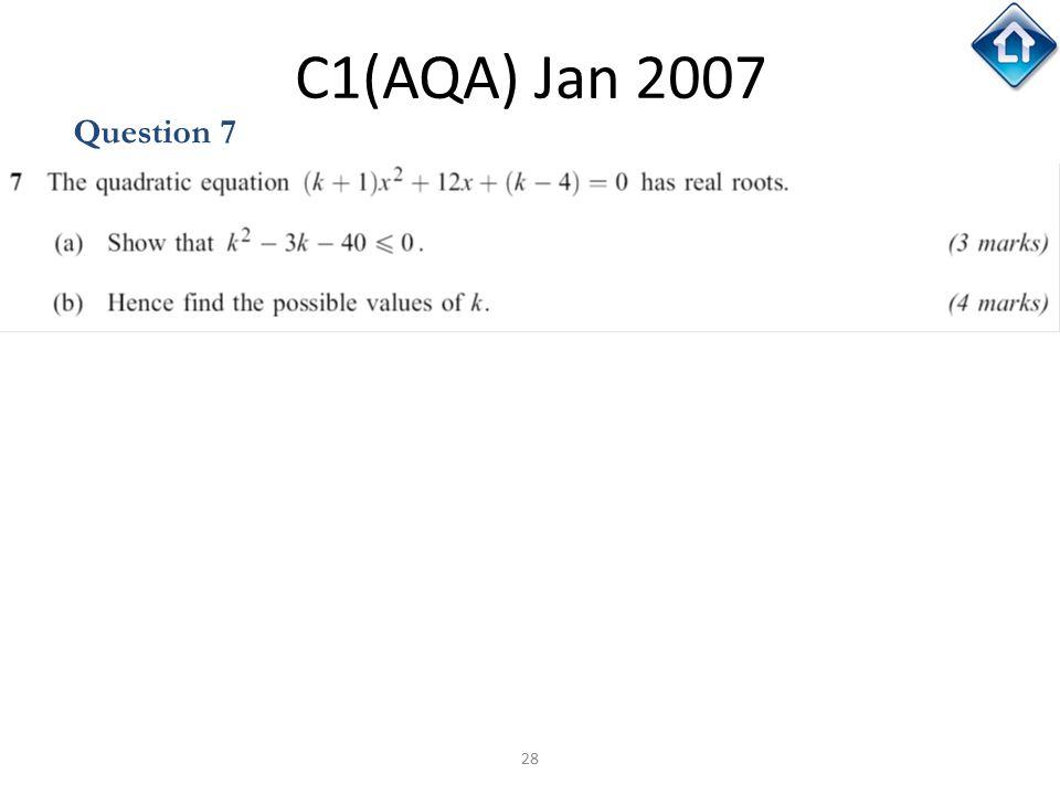28 C1(AQA) Jan 2007 Question 7