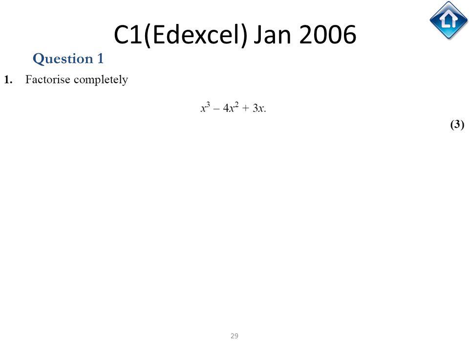 29 C1(Edexcel) Jan 2006 Question 1