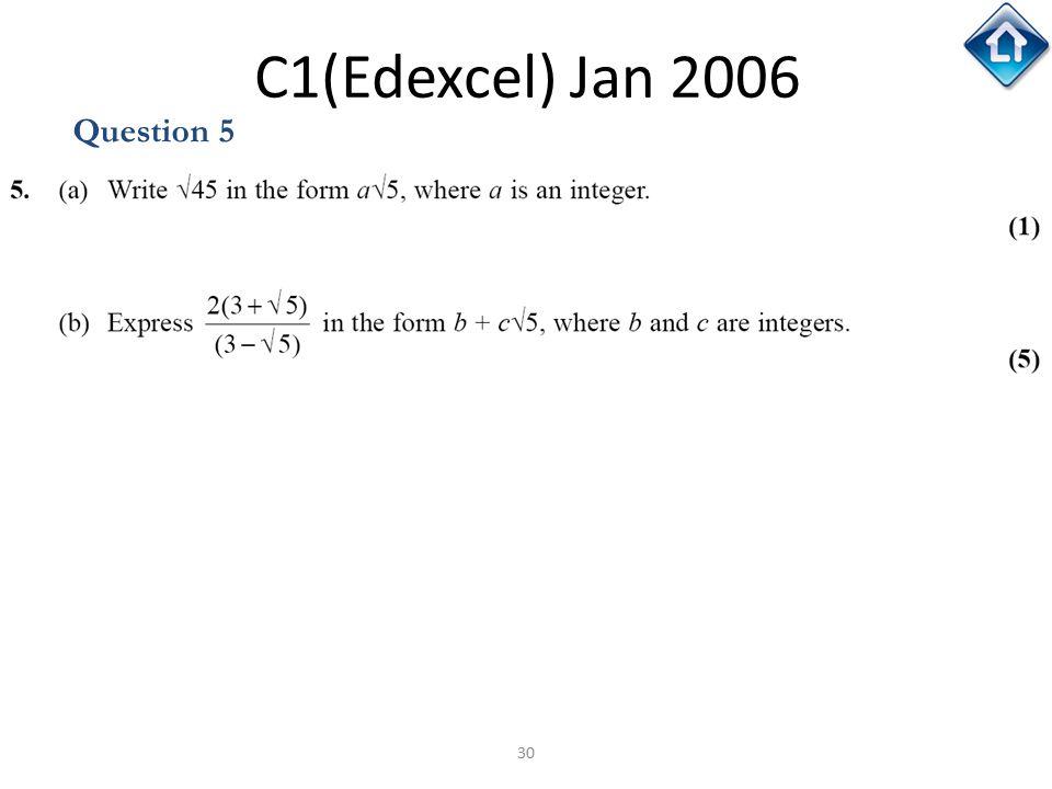 30 C1(Edexcel) Jan 2006 Question 5