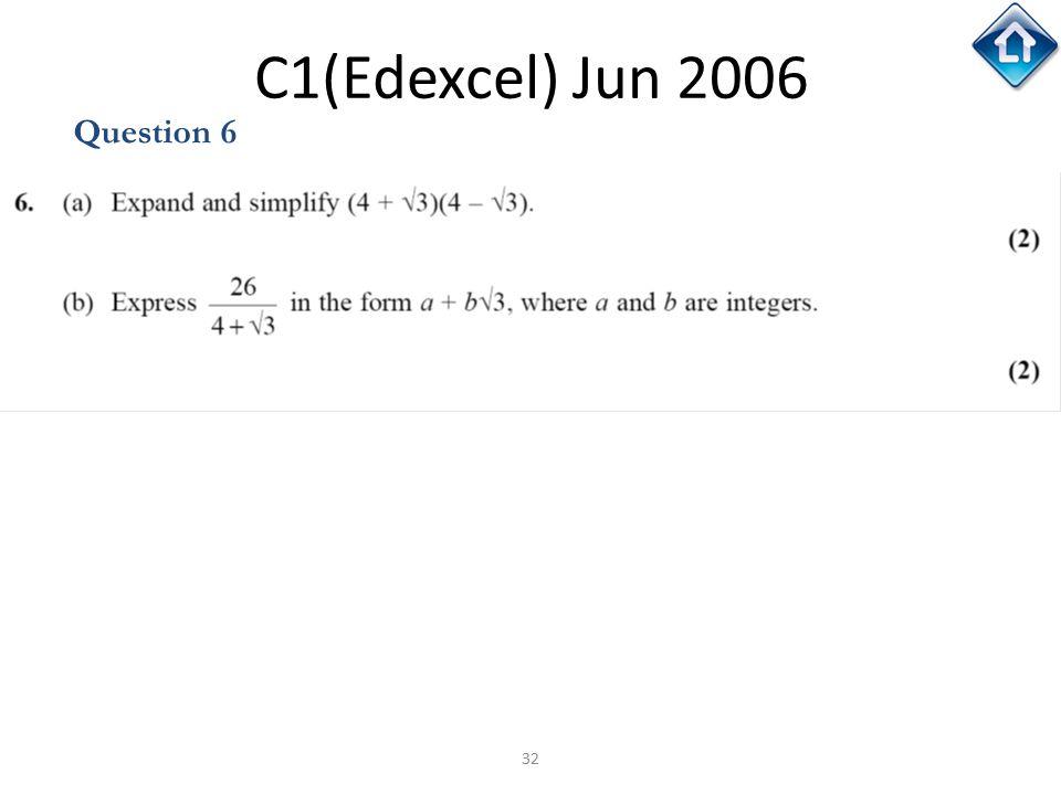 32 C1(Edexcel) Jun 2006 Question 6