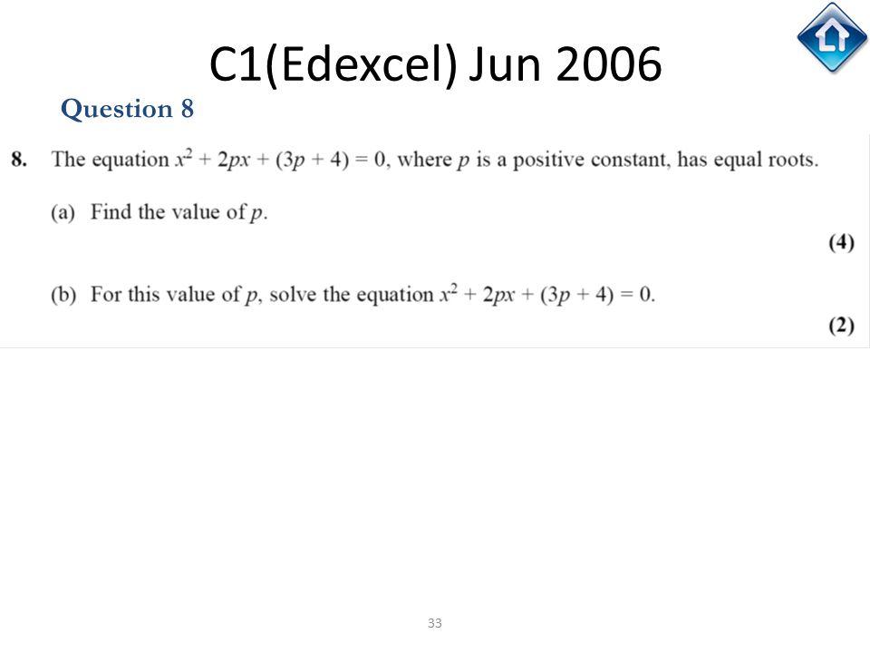 33 C1(Edexcel) Jun 2006 Question 8