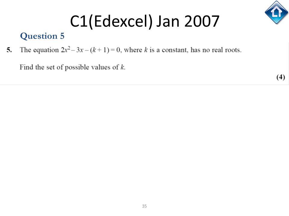 35 C1(Edexcel) Jan 2007 Question 5