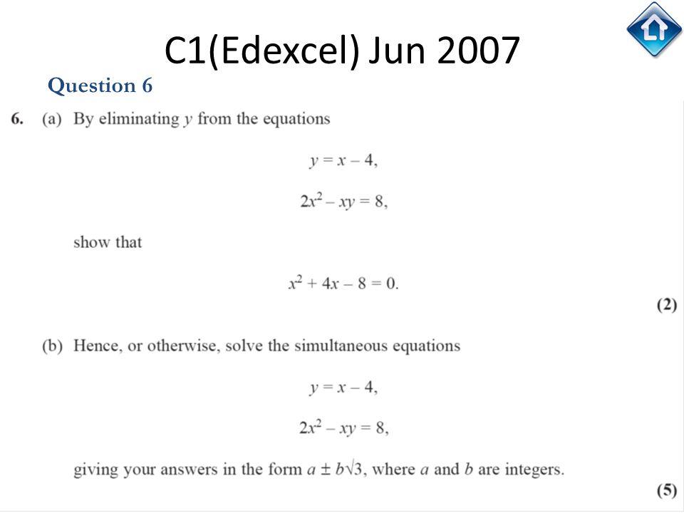 37 C1(Edexcel) Jun 2007 Question 6