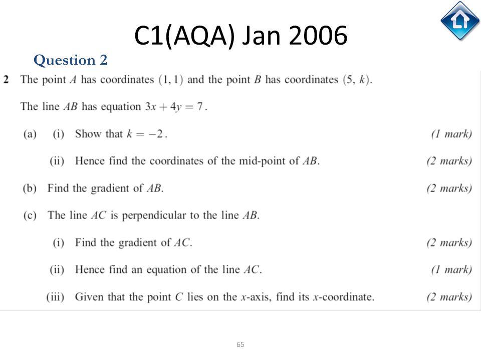 65 C1(AQA) Jan 2006 Question 2
