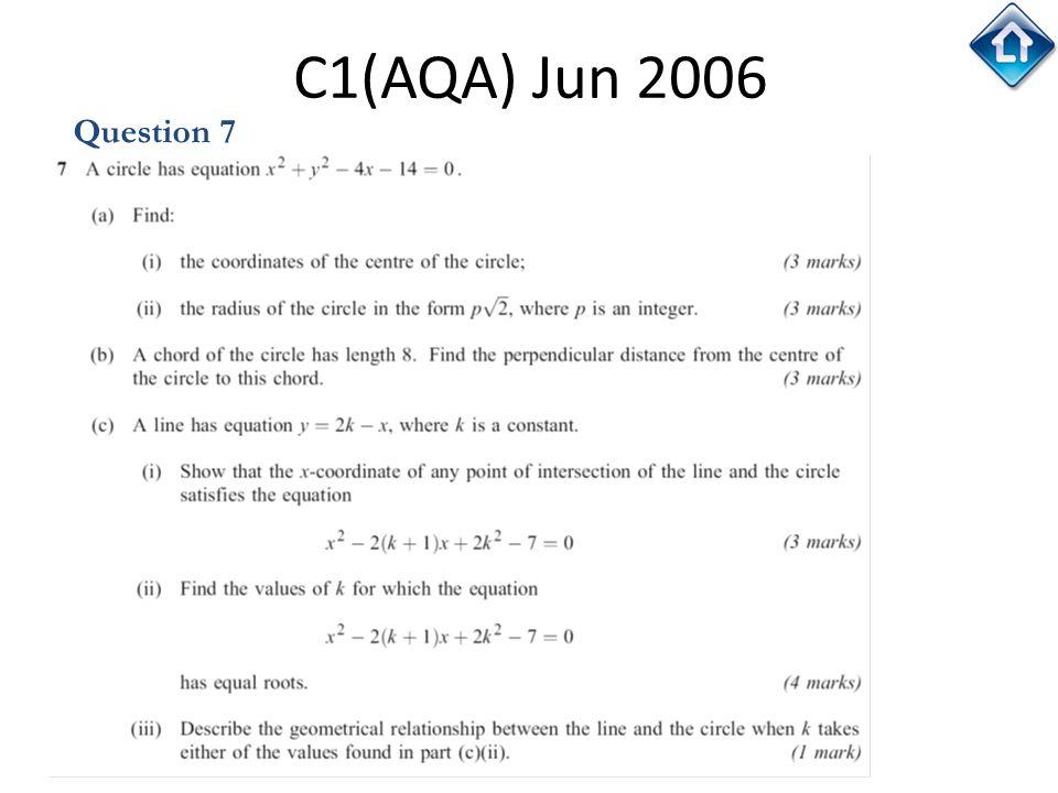 67 C1(AQA) Jun 2006 Question 7