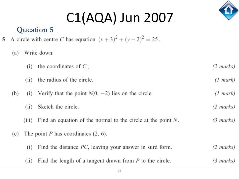 71 C1(AQA) Jun 2007 Question 5
