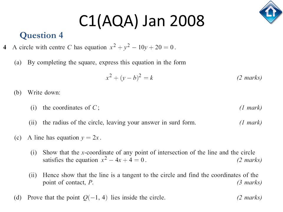 73 C1(AQA) Jan 2008 Question 4
