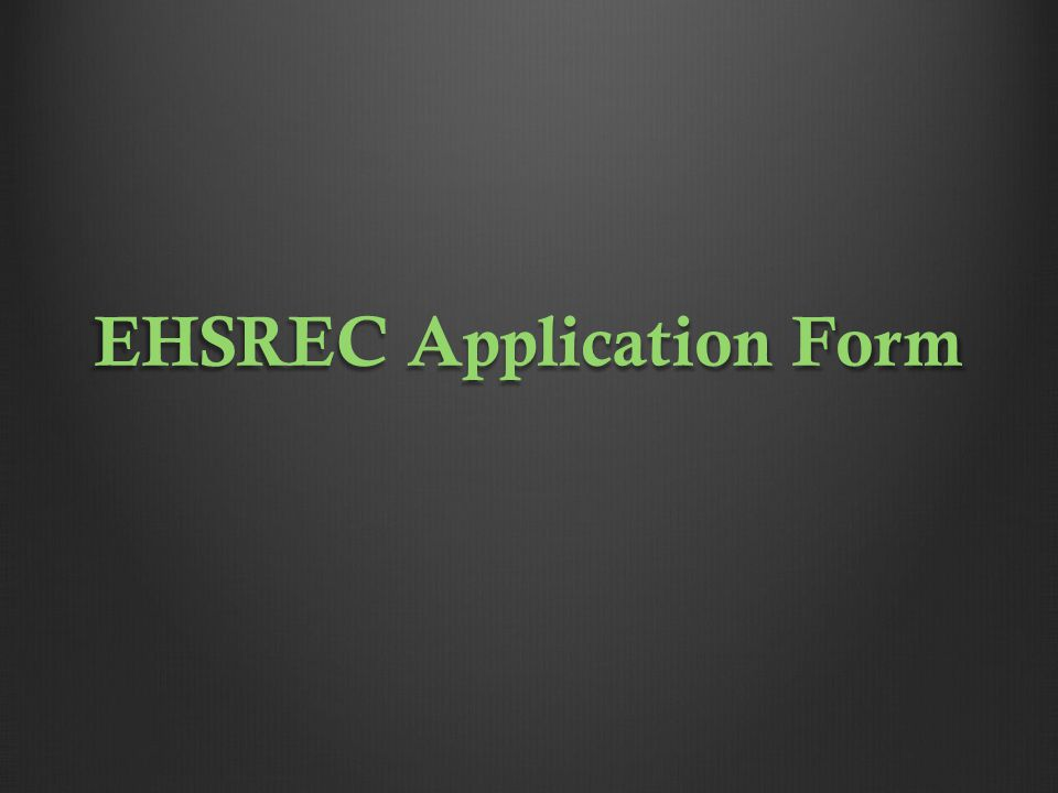 EHSREC Application Form