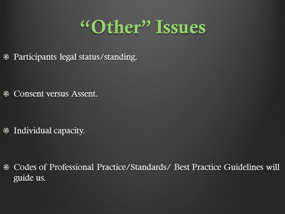 Other Issues Participants legal status/standing.