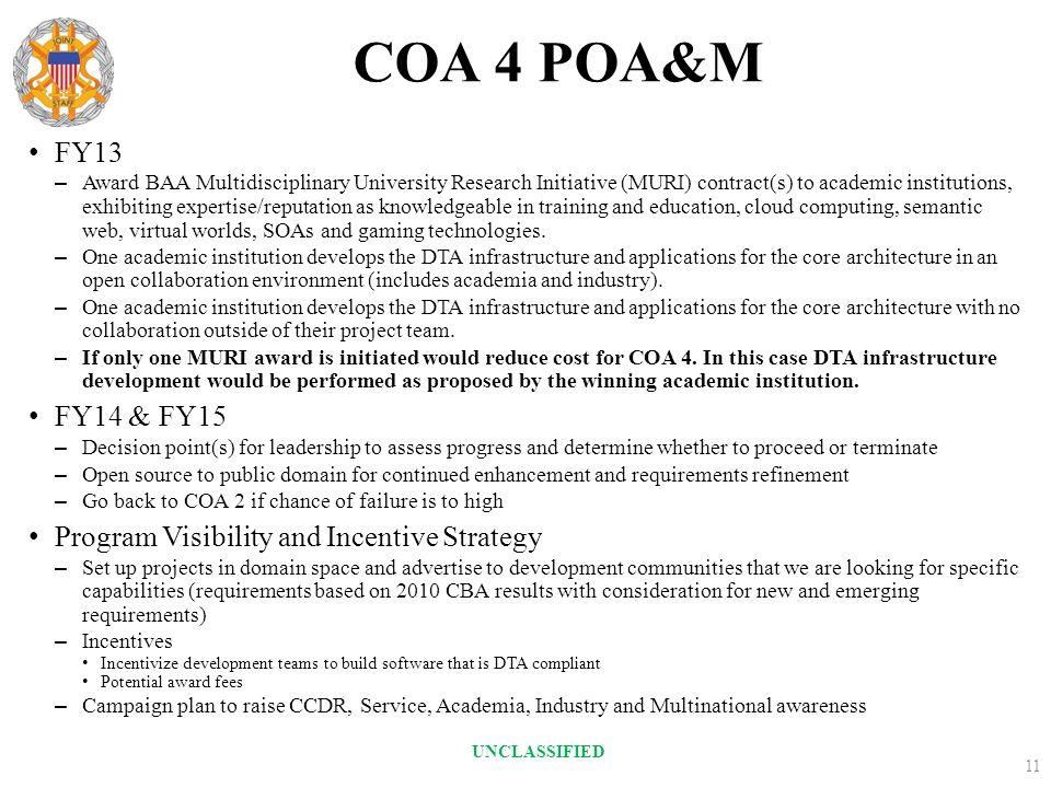 COA 4 POA&M FY13 – Award BAA Multidisciplinary University Research Initiative (MURI) contract(s) to academic institutions, exhibiting expertise/reputa