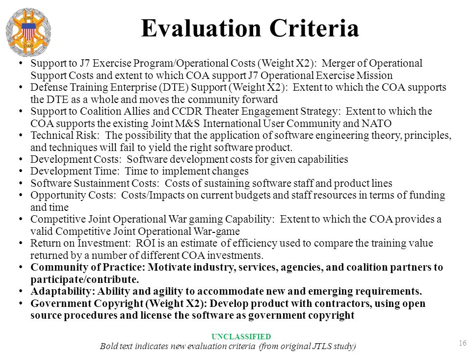 Evaluation Criteria Support to J7 Exercise Program/Operational Costs (Weight X2): Merger of Operational Support Costs and extent to which COA support
