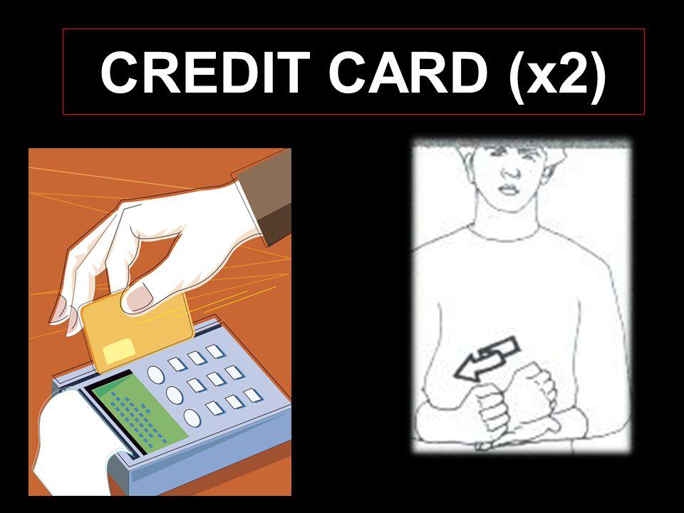 CREDIT CARD (x2)