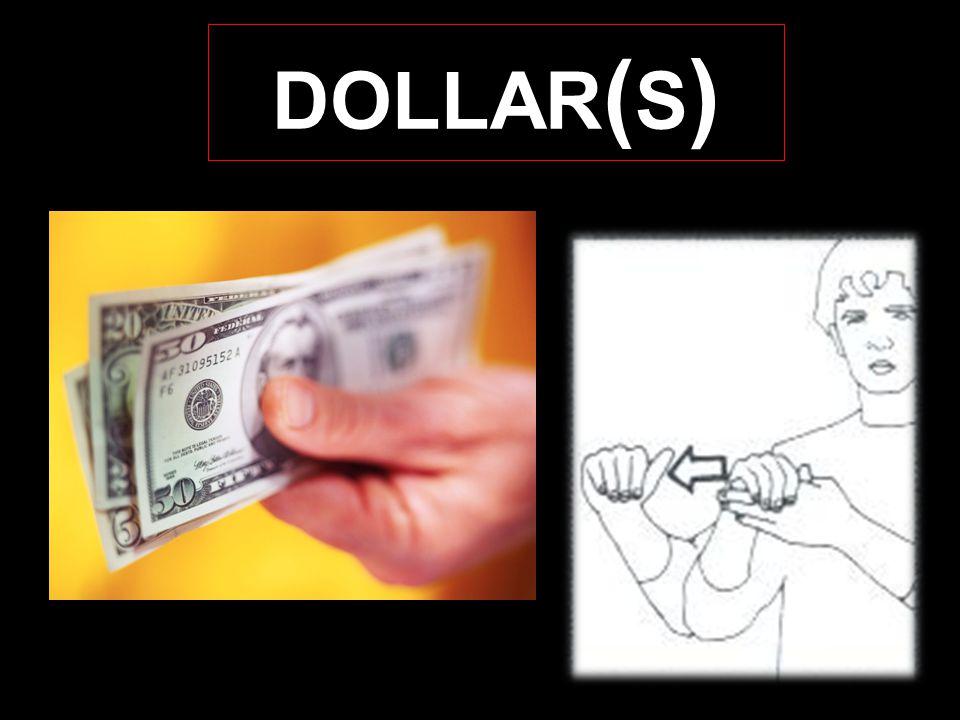 DOLLAR ( S )