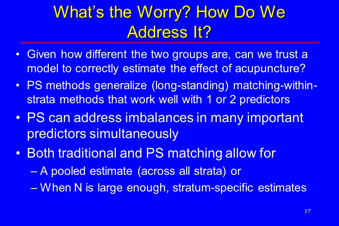 17 What's the Worry. How Do We Address It.