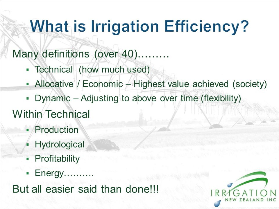 Many definitions (over 40)………  Technical (how much used)  Allocative / Economic – Highest value achieved (society)  Dynamic – Adjusting to above over time (flexibility) Within Technical  Production  Hydrological  Profitability  Energy……….