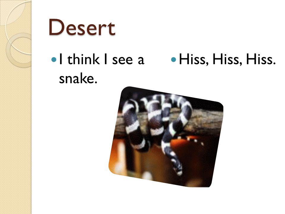 Desert Trekking in the desert. X2 What do you see? X2