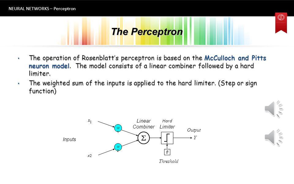 Hazırlayan NEURAL NETWORKS Perceptron PROF. DR. YUSUF OYSAL