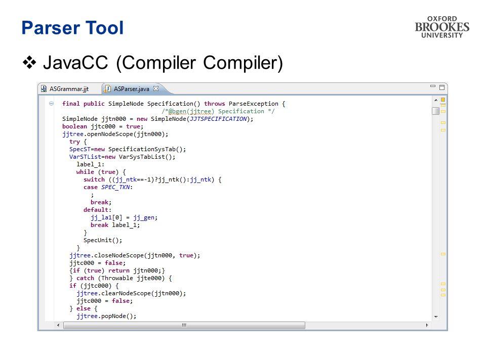 Parser Tool  JavaCC (Compiler Compiler)